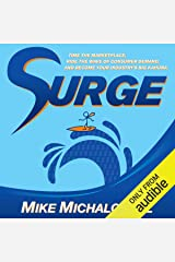 Surge: Time the Marketplace, Ride the Wave of Consumer Demand, and Become Your Industry's Big Kahuna Audible Audiobook