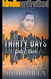 Thirty Days: Part One (A SwipeDate Novella)