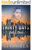 Thirty Days: Part One (A SwipeDate Novella)