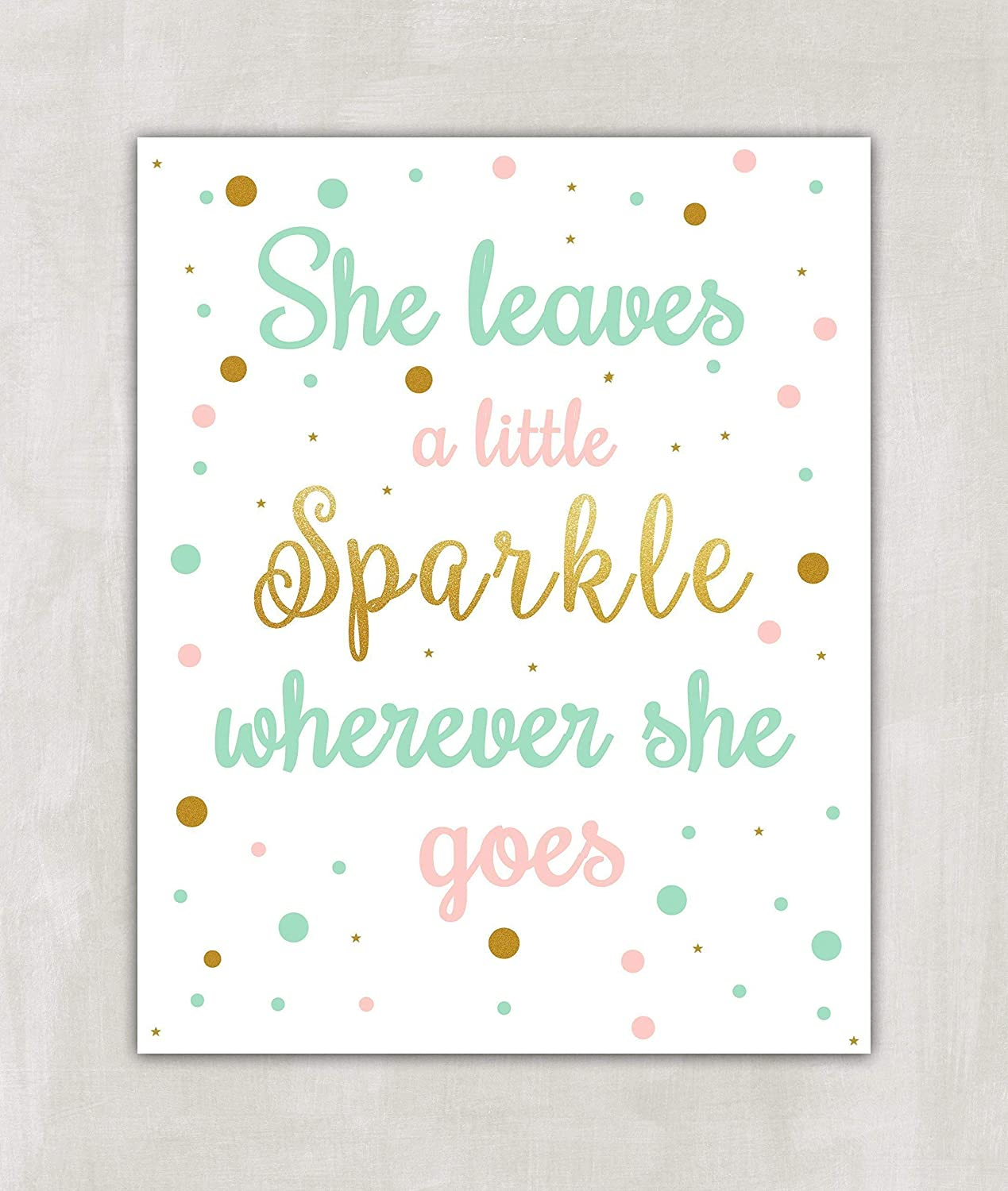 picture regarding She Leaves a Little Sparkle Wherever She Goes Free Printable named She Leaves A Small Sparkle Anywhere She Goes - Nursery Wall Artwork Print 8x10 Unframed