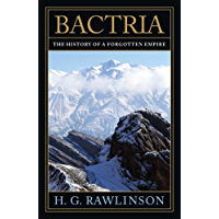 Bactria: The History of a Forgotten Empire