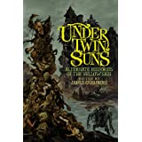 Under Twin Suns: Alternate Histories of the Yellow Sign