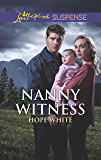Nanny Witness (The Baby Protectors Book 1000)