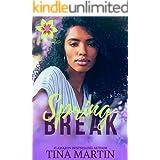 Spring Break: A Spring Novelette (Seasons of Love Book 2)