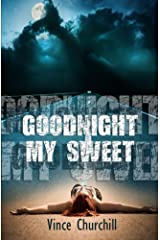 GOODNIGHT, MY SWEET Kindle Edition