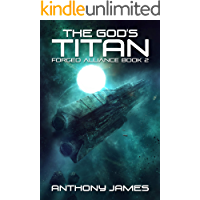 The God's Titan (Forged Alliance Book 2)