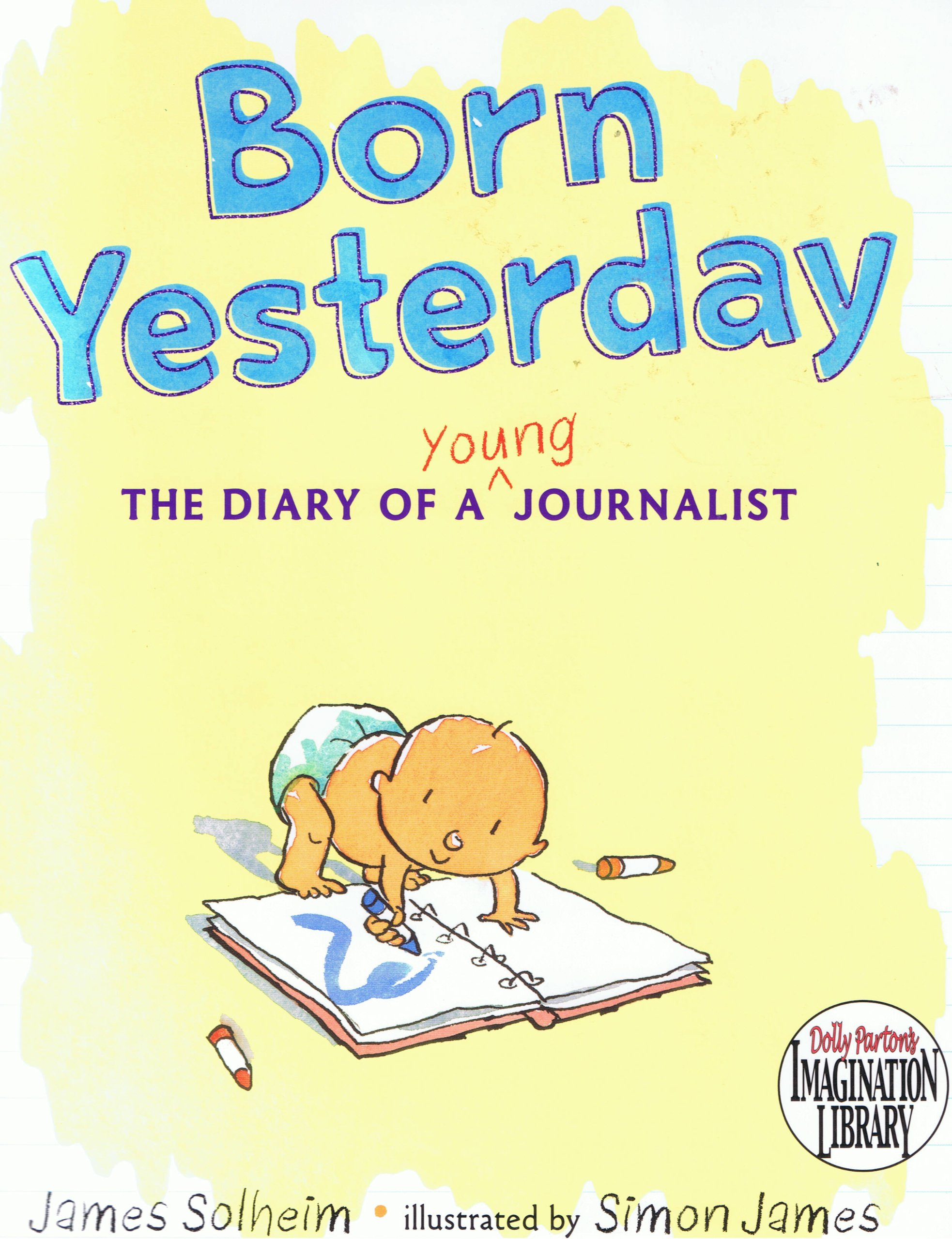 Download Born Yesterday (The Diary of a Young Journalist) PDF ePub fb2 ebook