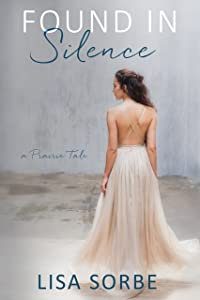 Found in Silence (A Prairie Tale Book 2)