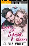 Love At Lupine Bakery (Trillium Creek Book 1)