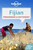Lonely Planet Fijian Phrasebook & Dictionary (Lonely Planet Phrasebook and Dictionary)