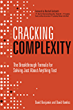 Cracking Complexity: The Breakthrough Formula for Solving Just About Anything Fast