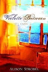 Violette Between Kindle Edition