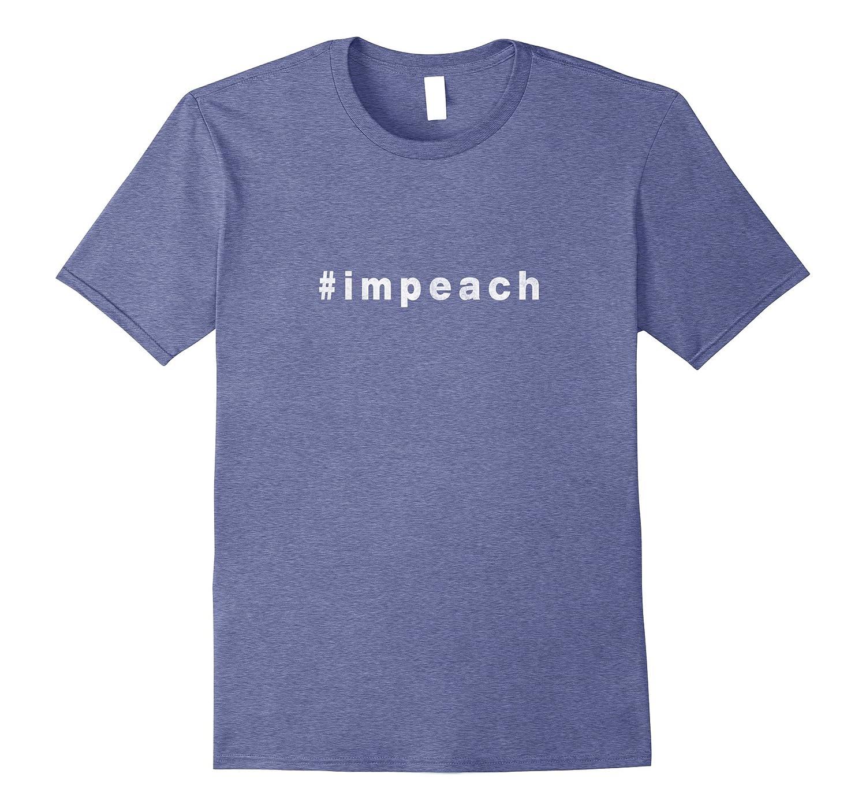 #Impeach Trump Not My Predient Anti-Trump T-Shirt-BN