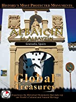 Global Treasures ALBAICIN El Albayzin Granada Andalucia, Spain