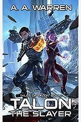 Talon the Slayer (Tales of Talon Book 1) Kindle Edition