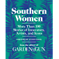 Southern Women: More Than 100 Stories of Innovators, Artists, and Icons (Garden & Gun Books Book 5)