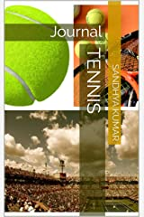 Tennis: Journal (Journal-Sports Book 5) Kindle Edition