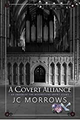 A Covert Alliance (Order of the MoonStone Short Stories Book 4) Kindle Edition