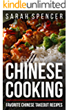 Chinese Cooking: Favorite Chinese Takeout Recipes