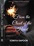 From the Closet of the Heart...A book of love, gratitude, remembrance and apologies