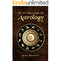 The Pre-Flood Origins of Astrology (English Edition)