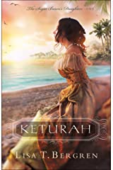 Keturah (The Sugar Baron's Daughters Book #1) Kindle Edition