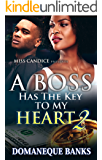 A Boss Has The Key to me Heart 2 (A Boss Has The Key to my Heart)