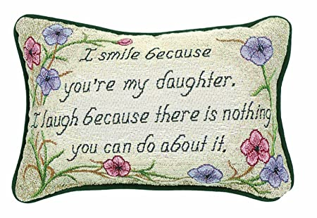 Manual 12.5 x 8.5-Inch Decorative Throw Pillow, I Smile I Laugh Daughter