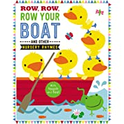 Row, Row, Row Your Boat and Other Nursery Rhymes (Touch and Feel Nursery Rhymes)