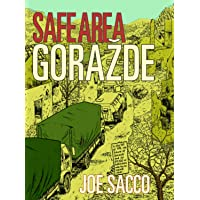 Safe Area Gorazde: The War in Eastern Bosnia 1992-95
