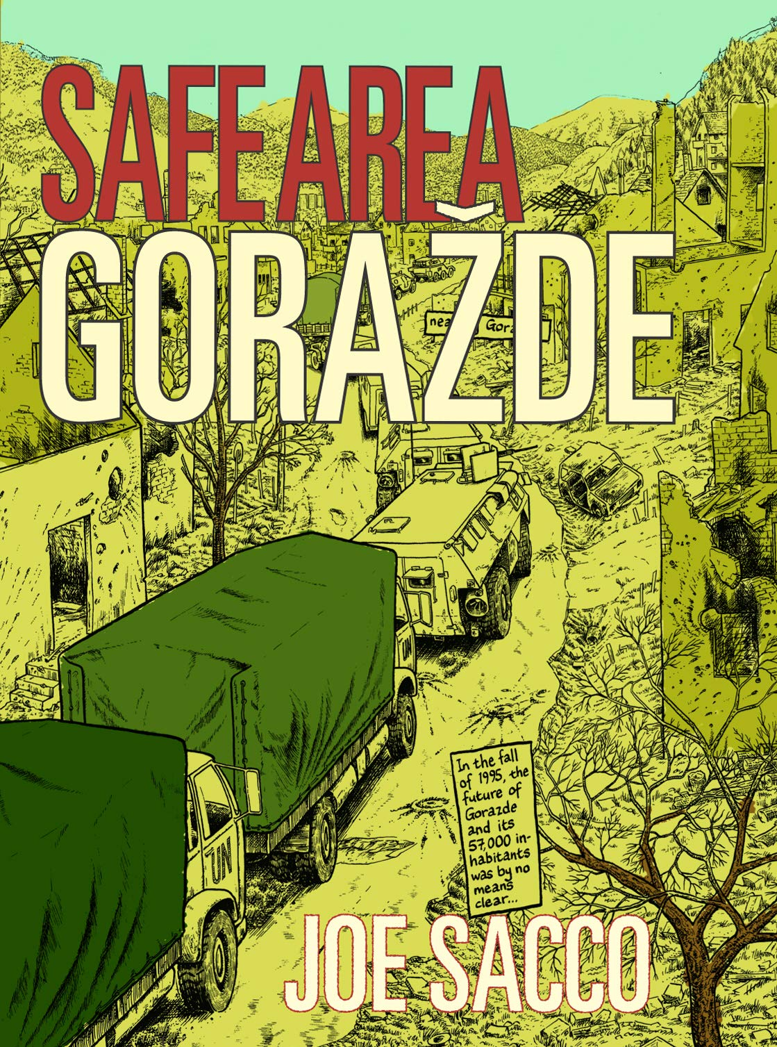 Safe Area Gorazde  The War In Eastern Bosnia 1992 95  The War In Eastern Bosnia 1992 1995