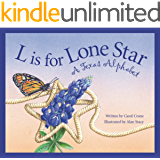 L Is for Lone Star: A Texas Alphabet (Discover America State by State)