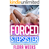 Forced Stepsister - Filthy Explicit Adult Taboo Erotic Collection