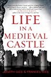 Life in a Medieval Castle (P.S. (Paperback))