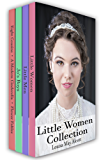 Little Women Collection: Little Women, Little Men, Eight Cousins and More (Xist Classics)
