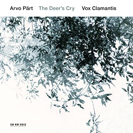Arvo Part: The Deer's Cry