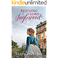Rescuing Lord Inglewood: A Regency Romance