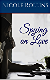 Spying on Love