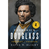 Frederick Douglass: Prophet of Freedom (English Edition)