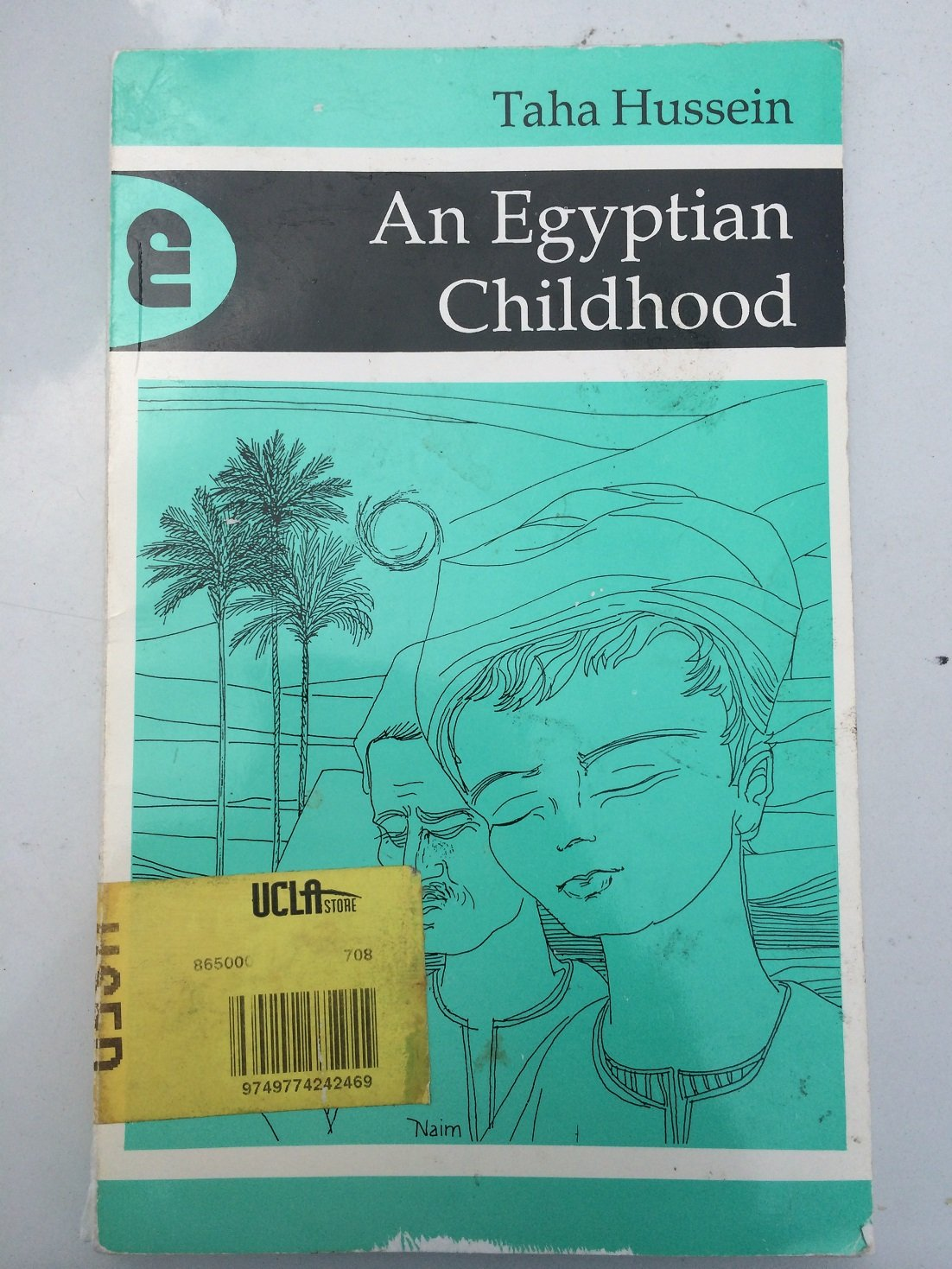 An Egyptian Childhood (Modern Arabic Writing) by Amer Univ in Cairo Pr