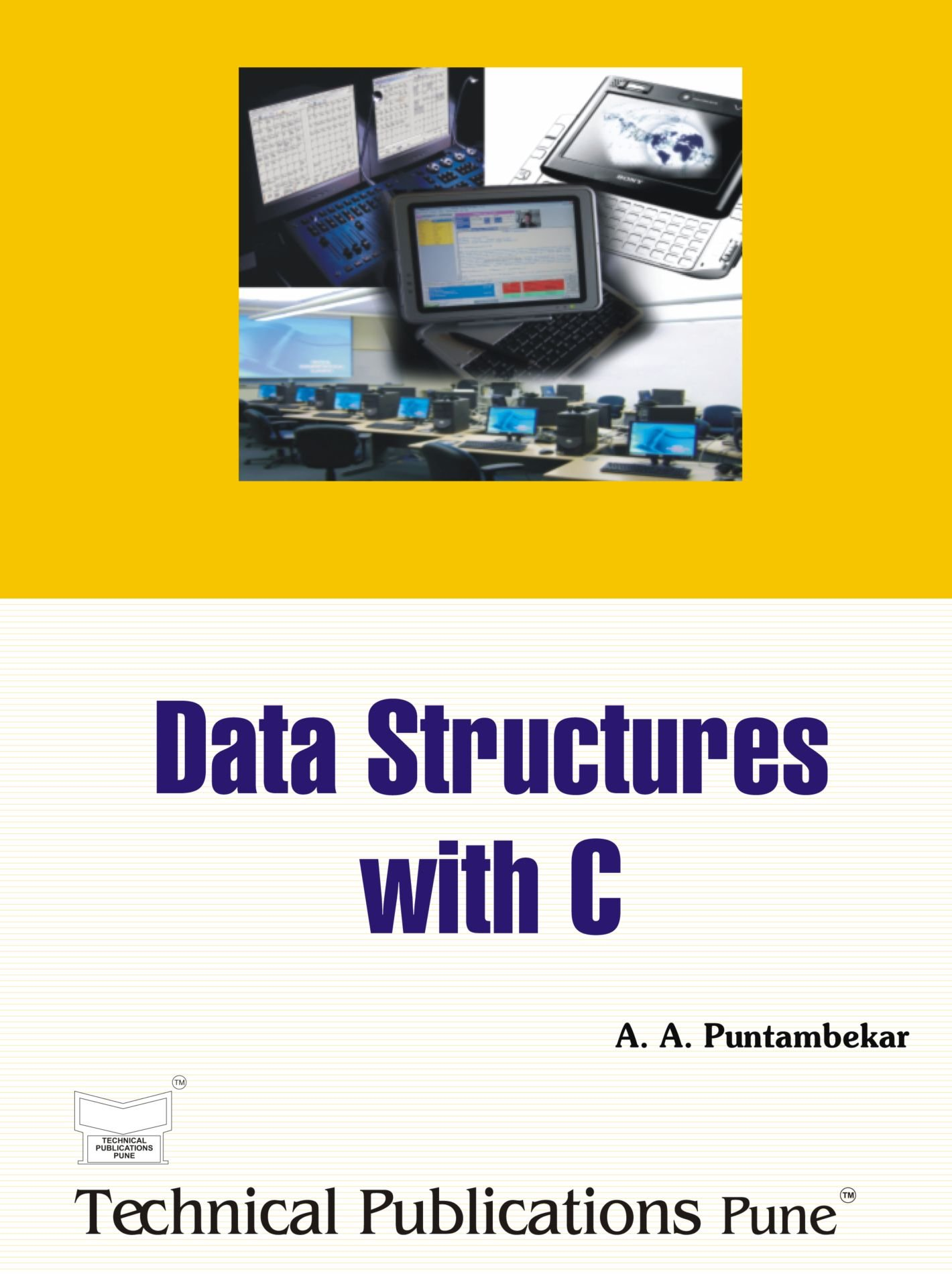 Data structures with c mrs anuradha a puntambekar 9788184313109 data structures with c mrs anuradha a puntambekar 9788184313109 amazon books fandeluxe Image collections