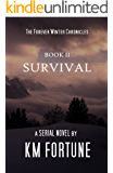 Survival (Forever Winter Chronicles) (Volume 2) (The Forever Winter Chronicles)