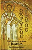 The Chrysostom Bible - Joshua: A Commentary