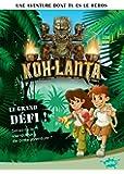 Koh-Lanta, Tome 1 : Le grand défi !