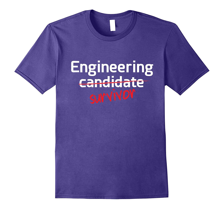 Engineering Survivor College Degree T-Shirt-Vaci