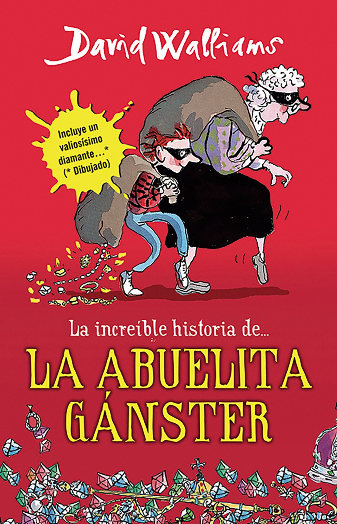 La increíble historia de...la abuela ganster (Spanish Edition): David Walliams: 9786073118569: Amazon.com: Books