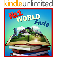 Childrens Book :  Number ONE World Facts (Great Book for Kids) Knowledge Book Series) (Boosting Brain Power) (Age 4-12)(Bedtime & Dreaming)