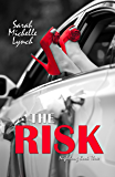 The Risk (Nightlong Series Book 3)
