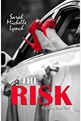 The Risk (Nightlong Series Book 3) Kindle Edition