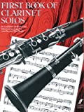 First Book of Clarinet Solos (Bb Clarinet & piano)